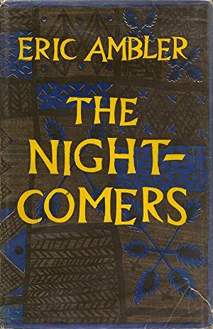 The Night-Comers: AMBLER, ERIC