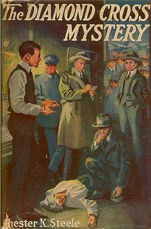 The Diamond Cross Mystery: STEELE, CHESTER K.