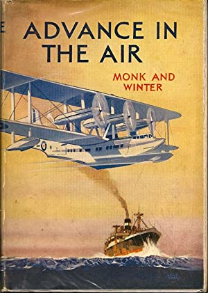 Advance In The Air: MONK, F. V. and WINTER, H. T.