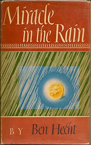 Miracle in the Rain: HECHT, BEN