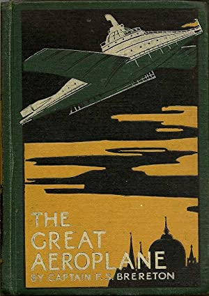 The Great Aeroplane: BRERETON, F. S.