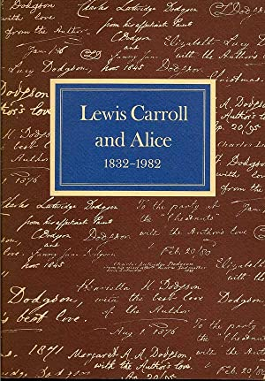 Lewis Carroll and Alice 1832-1982