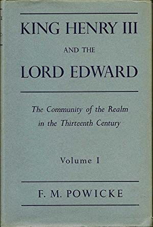 King Henry III and the Lord Edward.: POWICKE, F. M.