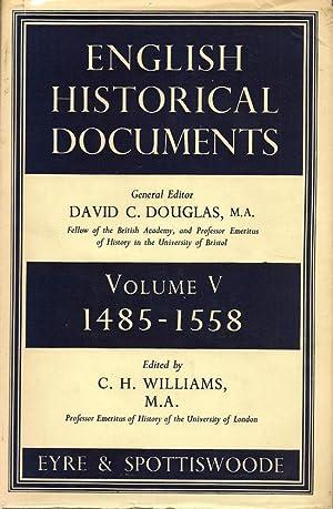 English Historical Documents Volume V 1485-1558: DOUGLAS, DAVID C. (Editor)