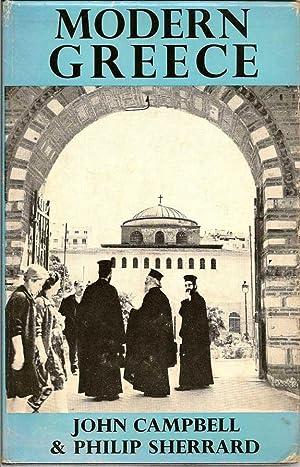 Modern Greece: CAMPBELL, JOHN AND SHERRARD, PHILIP