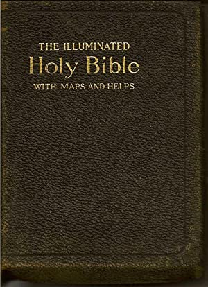 The New Illuminated Holy Bible: Self Pronouncing, With Marginal References, Maps And Numerous Helps...