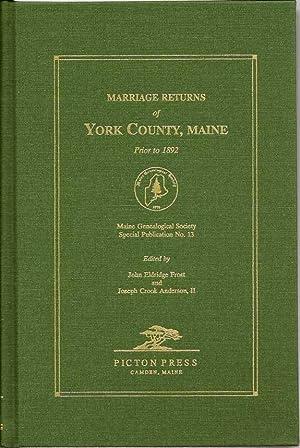 Marriage Returns of York County, Maine Prior: FROST, JOHN ELDRIDGE