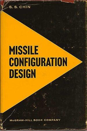 Missile Configuration Design: CHIN, S. S.