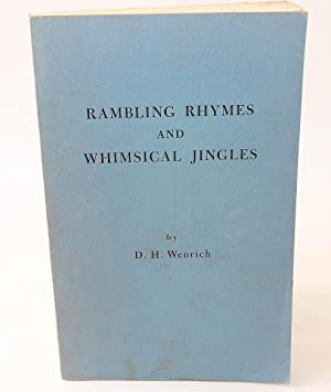 Rambling Rhymes and Whimsical Jingles: Weinrich, D. H.