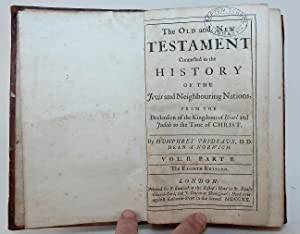 The old and new testament: connected in the history of the Jews and neighbouring nations, from the ...