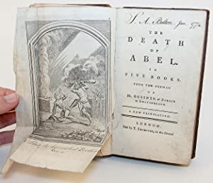 The Death of Abel. In Five Books. From the German of Mr. Gessner of Zurich in Switzerland. A New ...