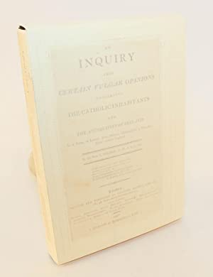 An Inquiry Into Certain Vulgar Opinions Concerning the Catholic Inhabitants and the Antiquities of ...