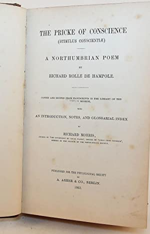 The Pricke of Conscience (Stimulus Conscientiae), a Northumbrian Poem By Richard Rolle De Hampole, ...