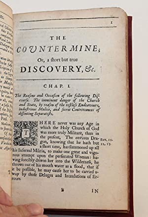 The Countermine: Or, a Short, but True Discovery of the Dangerous Principles, and Secret Practices ...