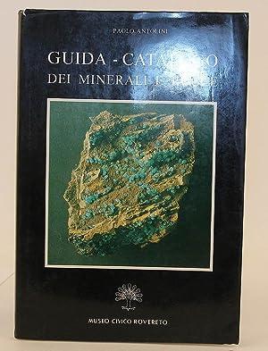 Guida - Catalogo, Dei Minerali E Rocce.: Antolini, Paolo.