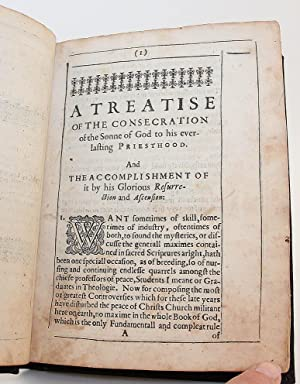 A Treatise of the Consecration of the Sonne of God to His Everlasting Priesthood. And the ...
