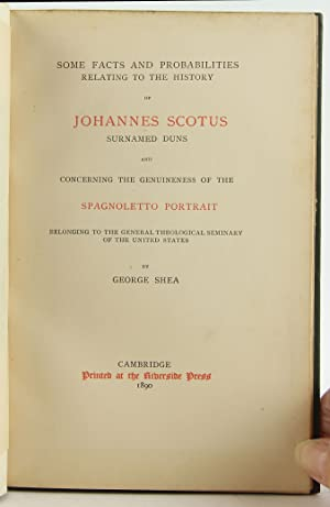 Some Facts and Probabilities Relating to the History of Johannes Scotus, Surnamed Duns, and ...