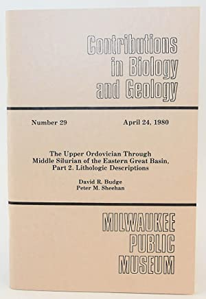 Contributions in Biology and Geology, No. 29: The Upper Ordovician through Middle Silurian of the ...