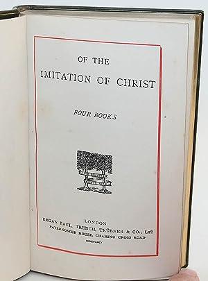 Of the Imitation of Christ, Four Books: Kempis, Thomas a