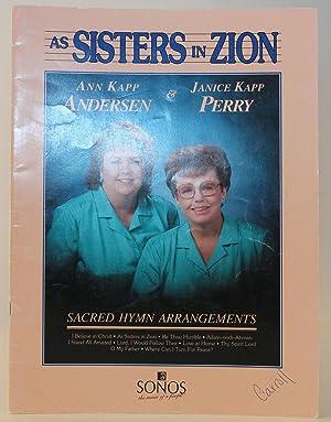 As Sisters of Zion: Sacred Hymn Arrangements: Andersen, Ann Kapp;