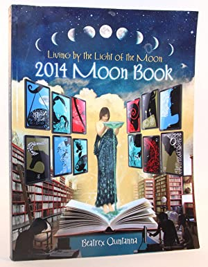 2014 Moon Book - Living by the Light of the Moon
