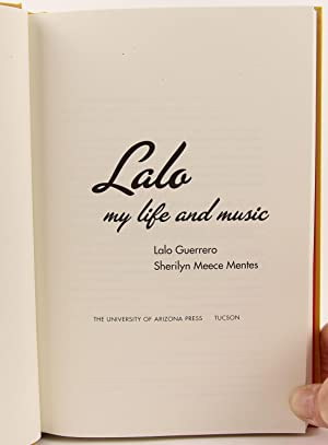 Lalo: My Life and Music: Guerrero, Lalo; Mentes, Sheilyn Meece