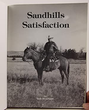 Sandhills Satisfaction: Moreland, Bob