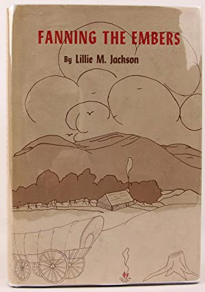 Fanning The Embers: Jackson, Lillie M.