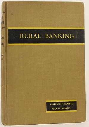 Rural Banking: Espiritu, Augusto F.; Mijares, Mila M.