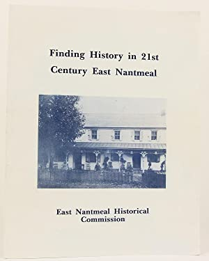 Finding History in 21st Century East Nantmeal: Commission, East Nantmeal Historical