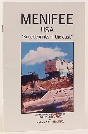 "Menifee USA: ""Knuckleprints in the Dust"" -: John, Ted St.;"