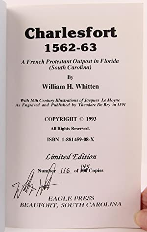 Charlesfort 1562-63: A French Protestant Outpost in Florida (South Carolina): Whitten, William H.