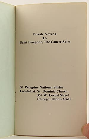 Private Novena to Saint Peregrine, The Cancer Saint: Servite Fathers, Eastern Province