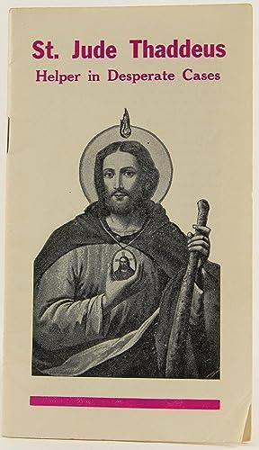 St. Jude Thaddeus: Helper in Desperate Cases: Adoration, Benedictine Convent