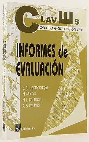 CLAVES PARA LA ELABORACIÓN DE INFORMES DE EVALUACIÓN: LICHTENBERGER, O.