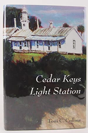 Cedar Keys Light Station: Collins, ToniC.