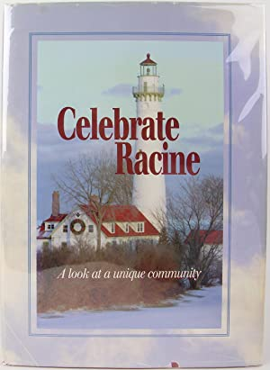 Celebrate Racine: A Look at a Unique Community, Racine, Wisconsin