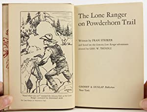 The Lone Ranger on Powderhorn Trail: Striker, Francis Hamilton