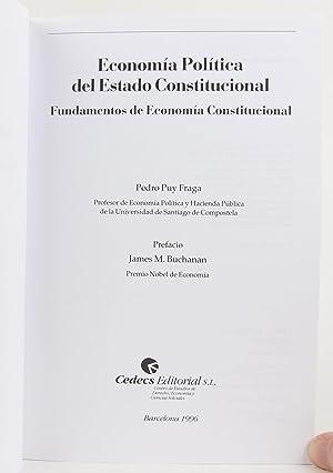 Economia politica del estado constitucional: Fundamentos de economia constitucional (Cedecs ...
