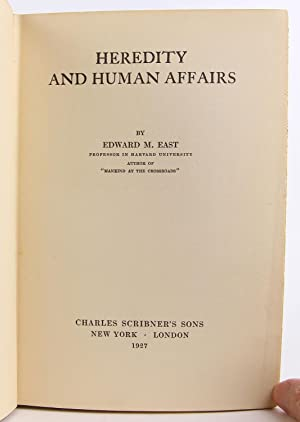 Heredity And Human Affairs: East, E M