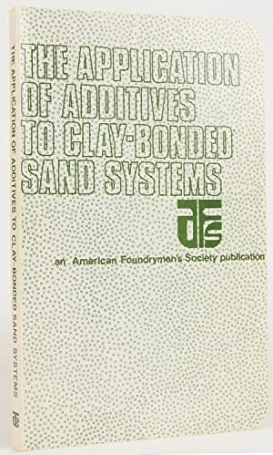 The Application of Additives to Clay-Bonded Molding Sand Systems: III, W. Ball; Beattie, C.