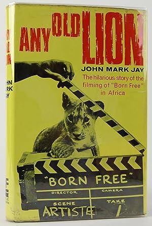 Any Old Lion: Jay, John Mark