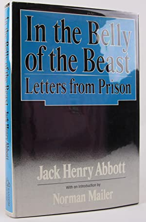 In the Belly of the Beast: Abbott, Jack Henry