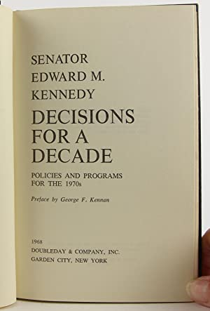Decisions for a Decade; Policies and Programs for the 1970s: kennedy, edward
