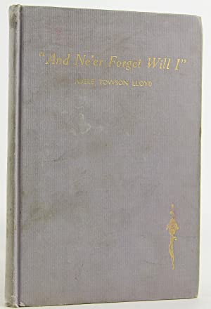 And ne'er forget will I: Lloyd, Adele Towson