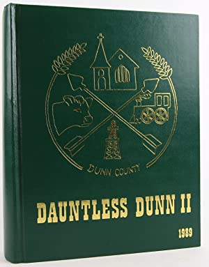 Dauntless Dunn II 1989 a History of Dunn County North Dakota