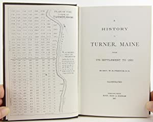 A History of Turner, Maine: From its Settlement to 1886 (Bicentennial Edition): Rev. W.R. French, ...