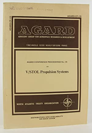 V/STOL propulsion systems: Papers and discussions presented at the 42nd Meeting of the AGARD ...