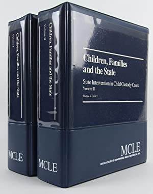 Children, Families, and the State: State Intervention in Child Custody Cases: Elder, Jinanne S. J.