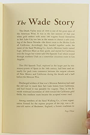 THE WADE STORY: IN AND OUT OF DEATH VALLEY: Belden, L. Burr